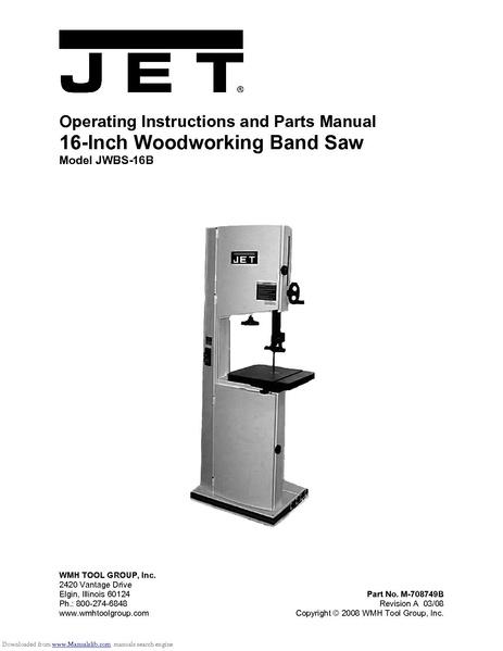 File:Jet 16 inch band saw JWBS-16B.pdf - makerspace.tulane.edu